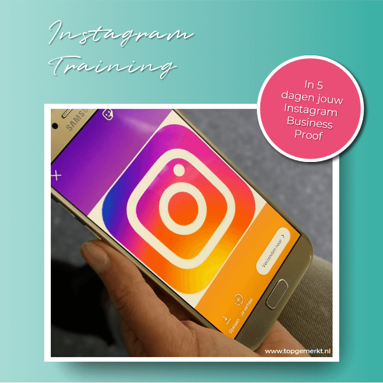Instagram Training - In 5 dagen jouw Instagram Business Proof - TopGemerkt1