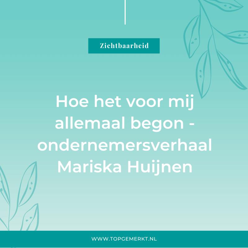 Ondernemersverhaal Mariska Huijnen van TopGemerkt - omslag - TopGemerkt