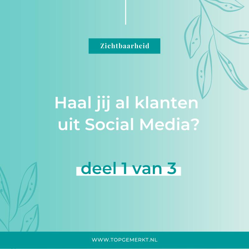 Haal jij al klanten uit Social Media - omslag - TopGemerkt