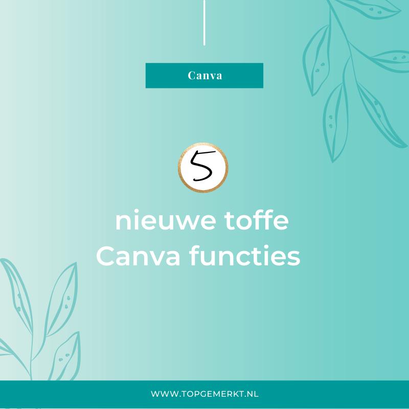 5 nieuwe toffe Canva functies - TopGemerkt