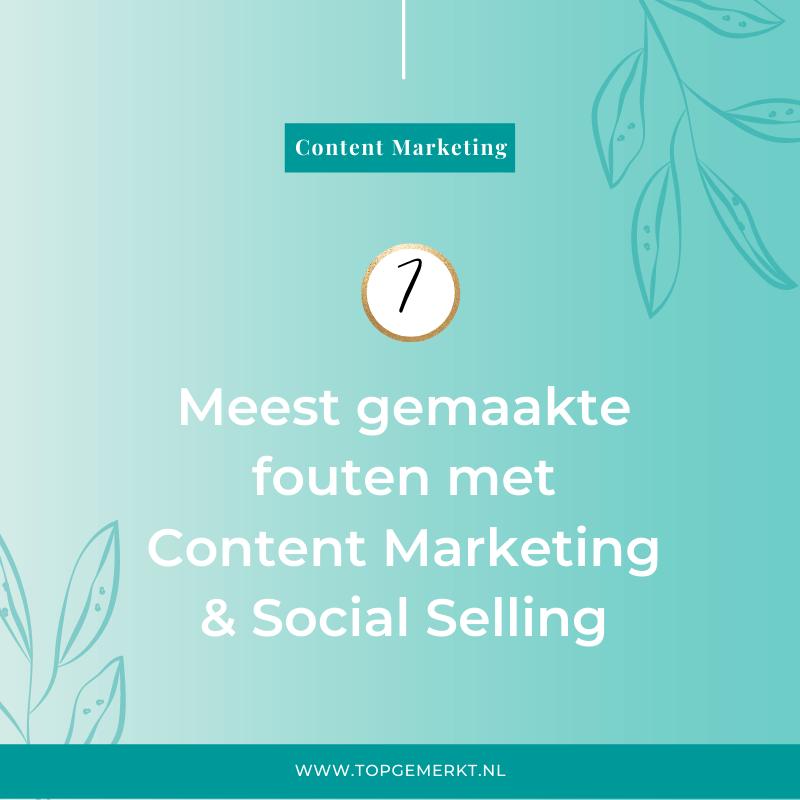 7 meest gemaakte fouten met content marketing en social selling - omslag - TopGemerkt