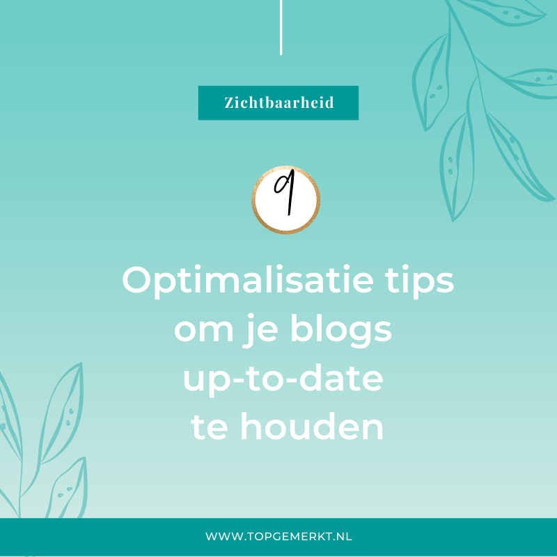 9 optimalisatietips om je blogs up-to-date te houden -omslag -TopGemerkt (10)