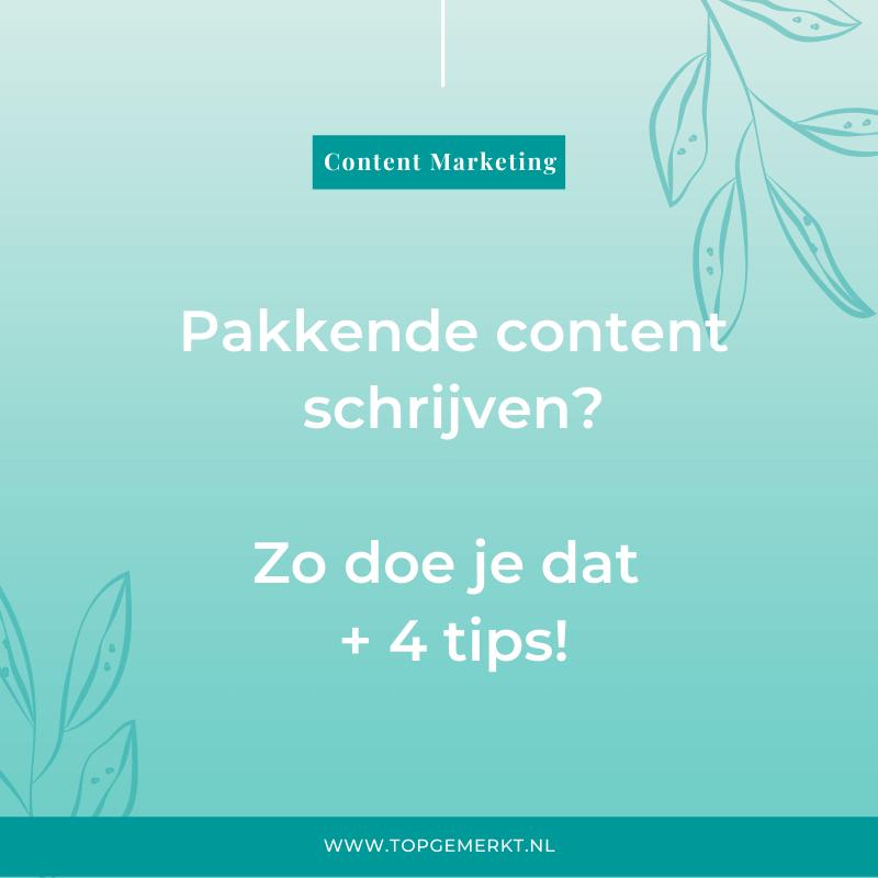 Pakkende content schrijven - zo doe je dat + 4 tips - omslag - TopGemerkt