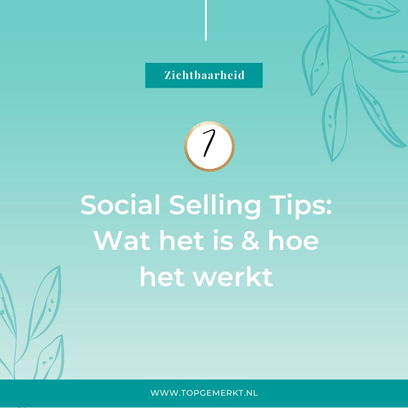 Social Selling tips - wat is het en hoe werkt het - omslag- TopGemerkt